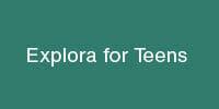 Explora for Teens
