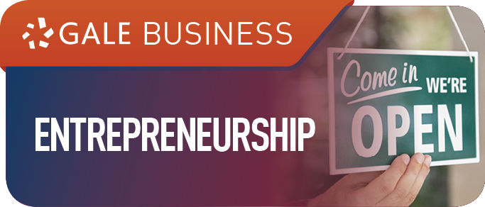 Gale Business Entrepreneurship–formerly known as Small Business Resource Center